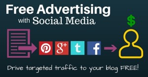 Free-Advertising-with-Social-Media-for-Your-Blogs