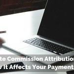 Affiliate Commission Attribution - How It Affects Your Payment