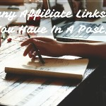 How Many Affiliate Links Should You Have In A Post